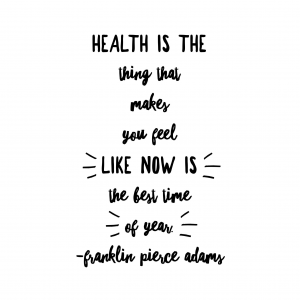 Take a moment today to appreciate your health!