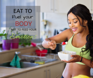 Why are you eating that Is it helping to get you to your goal or hindering your progress