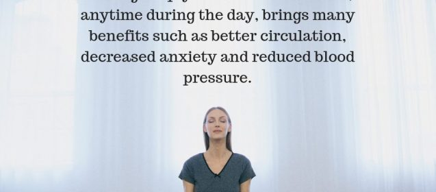 Did you know? Breathing deeply in moments of stress, or anytime during the day, brings many benefits such as better circulation, decreased anxiety and reduced blood pressure.